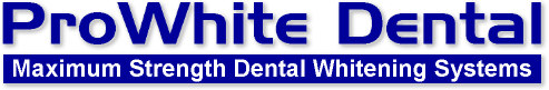 ProWhite Teeth Whitening and Tooth Bleaching